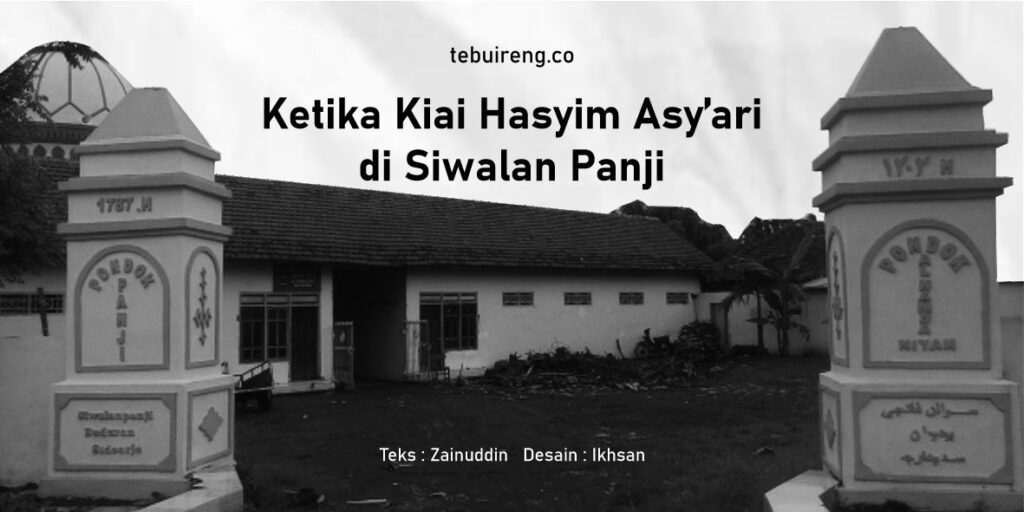 Ketika Kiai Hasyim Asy'ari di Siwalan Panji