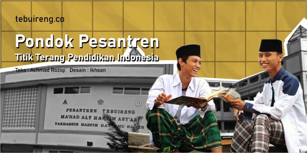 Pondok Pesantren Titik Terang Pendidikan Indonesia