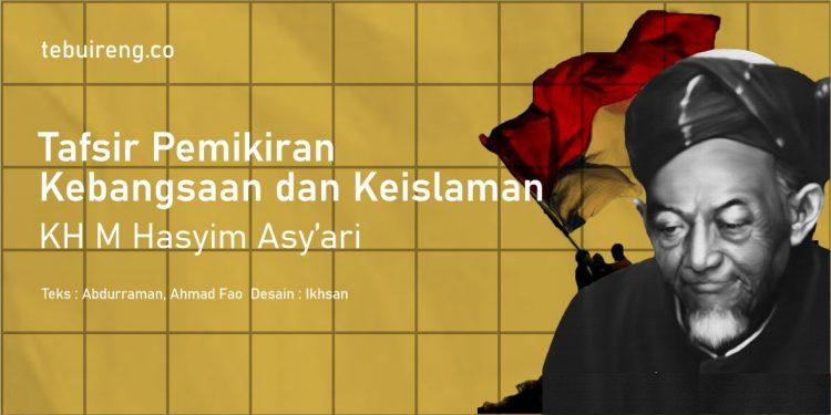 Tafsir Pemikiran Kebangsaan dan Keislaman KH M Hasyim Asy'ari