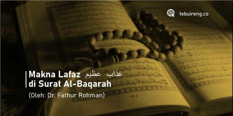 Makna Lafaz عذاب عظيم di Surat Al-Baqarah